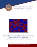 Colorado needs assessment report on community service, volunteerism, and civic engagement