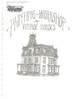 Paint your vintage house workshop