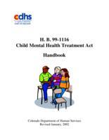 H.B. 99-1116 Child mental health treatment act handbook