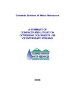 A summary of compacts and litigation governing Colorado's use of interstate streams