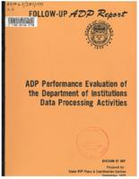 ADP performance evaluation of the Department of Institutions data processing activities