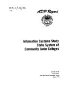 Information systems study, state system of community junior colleges for the Division of Community Colleges of the State Board for Community Colleges and Occupational Education