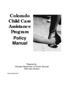 Colorado Child Care Assistance Program policy manual