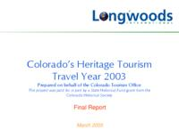 Colorado's heritage tourism travel year 2003