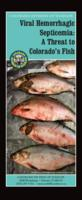 Viral hemorrhagic septicemia : a threat to Colorado's fish