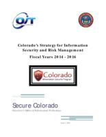 Colorado's strategy for information security and risk management : fiscal years 2014-2016