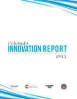 Colorado innovation report 2013 : accelerating Colorado's entrepreneurial momentum
