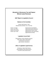 Allocation of severance tax and federal mineral leasing revenues : 2007 report to Legislative Council