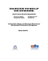 Danger to self or others : DVP rule guidance, current rule 12.201.2.C.6, proposed rule 12.201.3