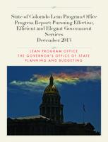 State of Colorado Lean Program Office progress report : pursuing effective, efficient and elegant government services