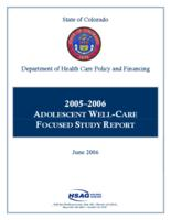2005-2006 Adolescent well-care focused study report