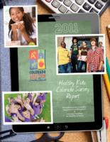 2011 Healthy kids Colorado survey report