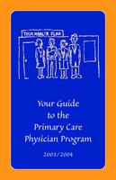 Your guide to the Primary Care Physician Program 2003/2004
