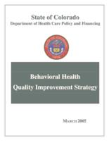 Behavioral health quality improvement strategy