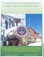 Colorado River Cloud seeding agreements exhibit 1 water year 2007 deliverables