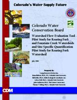 Watershed flow evaluation tool pilot study for Roaring Fork and Fountain Creek watersheds and site-specific quantification pilot study for Roaring Fork watershed