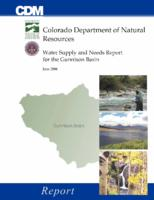 Water supply and needs report for the Gunnison Basin : report
