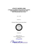 Utility water loss : a review of current practices in Colorado, requirements in other states, and new procedures and tools