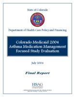 Colorado Medicaid 2004 asthma medication management focused study evaluation
