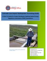 Colorado low-impact hydropower permitting guide : a how-to guide for project developers seeking Federal Energy Regulatory Commission (FERC) exemptions