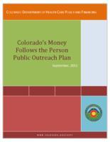 Colorado's money follows the person public outreach plan