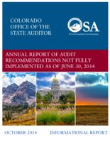 Annual report of audit recommendations not fully implemented as of June 30, 2014