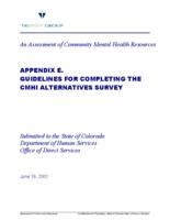 An assessment of community mental health resources : final report : submitted to the State of Colorado Department of Human Services, Office of Direct Services. Appendix E: Guidelines for Completing the CMHI Alternatives Survey