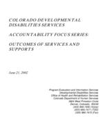 Colorado Developmental Disabilities Services accountability focus series. Outcomes of services and supports. Part 1: Cover, Table of Contents, Introduction
