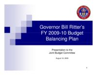 Governor Ritter's FY2009-10 budget balancing plan : presentation to the Joint Budget Committee