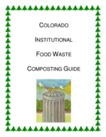 Colorado institutional food waste composting guide