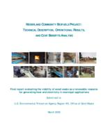 Nederland community biofuels project : technical description, operational results, and cost benefits analysis : final report evaluating the viability of wood waste as a renewable resource for generating heat and electricity in municipal applications