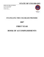 Fulfilling the Colorado promise, 2007 : first year book of accomplishments