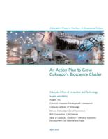 Colorado's place in the sun : a bioscience future : an action plan to grow Colorado's bioscience cluster