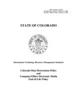 Colorado data destruction policy and computer/other electronic media end-of-life policy