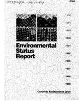 Environmental status report : a summary of the technical analysis of the Colorado Environment 2000 Project