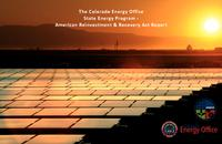 The Colorado Energy Office State Energy Program American Reinvestment & Recovery Act report