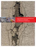 Colorado Transportation Finance and Implementation Panel : a report to Colorado, executive summary