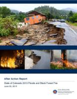 After action report : State of Colorado 2013 floods and Black Forest Fire