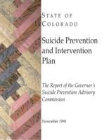 Suicide prevention and intervention plan : the report of the Governor's Suicide Prevention Advisory Commission