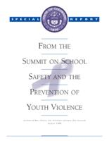 Special report from the Summit on School Safety and the Prevention of Youth Violence