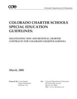 Colorado charter schools special education guidelines : negotiating new and renewal charter contracts for Colorado charter schools