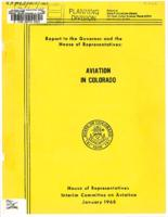 Aviation in Colorado : report of the Interim Committee on Aviation