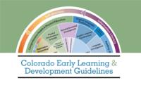 Colorado early learning & development guidelines