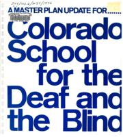 A master plan update for Colorado School for the Deaf and the Blind