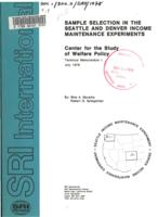 Sample selection in the Seattle and Denver income maintenance experiments