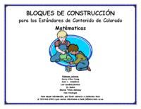 Bloques de construcción para los estándares de contenido de Colorado. Matématicas