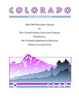 2004-2005 procedures manual for the Colorado Student Assessment Program