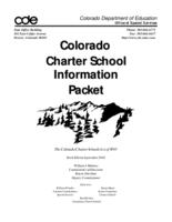 Colorado charter school information packet : the Colorado Charter Schools Act of 1993