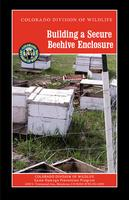 Building a secure beehive enclosure