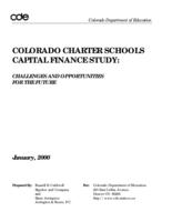 Colorado charter schools capital finance study : challenges and opportunities for the future